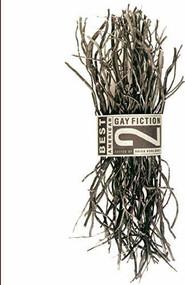 Best American Gay Fiction #2 by Bernard Cooper, Brian Bouldrey, 9780316102995