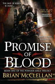 Promise of Blood by Brian McClellan, 9780316219044