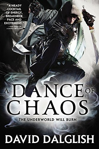 A Dance of Chaos by David Dalglish, 9780316242578