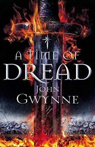 A Time of Dread by John Gwynne, 9780316502245