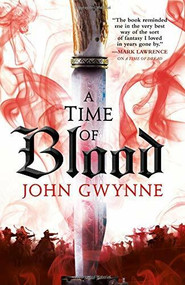 A Time of Blood by John Gwynne, 9780316502276