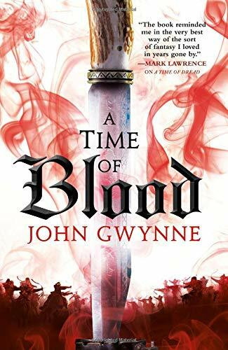 A Time of Blood by John Gwynne, 9780316502276