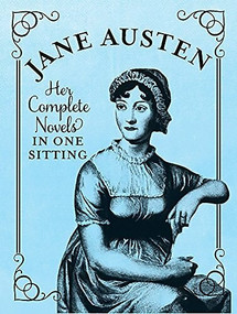 Jane Austen (The Complete Novels in One Sitting) (Miniature Edition) by Jennifer Kasius, 9780762447558