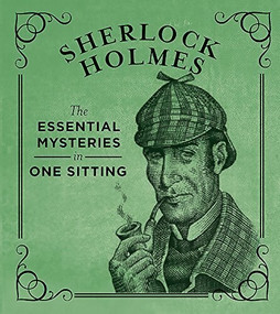 Sherlock Holmes (The Essential Mysteries in One Sitting) (Miniature Edition) by Jennifer Kasius, 9780762448692