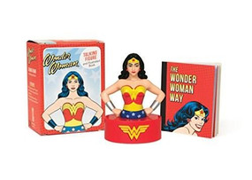 Wonder Woman Talking Figure and Illustrated Book (Miniature Edition) by Running Press, 9780762456949