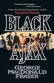 Black Ajax by George MacDonald Fraser, 9780786706181