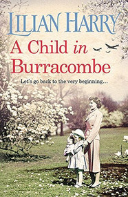 A Child in Burracombe - 9781409167327 by Lilian Harry, 9781409167327