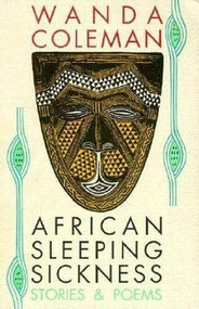 African Sleeping Sickness (Stories and Poems) by Wanda Coleman, 9780876858127