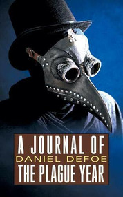A Journal of the Plague Year - 9781722503666 by Daniel Defoe, 9781722503666