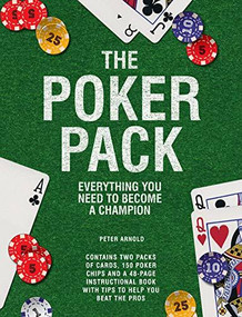 The Poker Pack (Everything You Need to Become a Champion) by Arnold Peter, 9781780979069