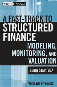 A Fast Track to Structured Finance Modeling, Monitoring, and Valuation (Jump Start VBA) by William Preinitz, 9780470398128