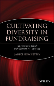 Cultivating Diversity in Fundraising by Janice Gow Pettey, 9780471403616
