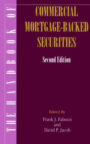 The Handbook of Commercial Mortgage-Backed Securities by Frank J. Fabozzi, David P. Jacob, 9781883249496