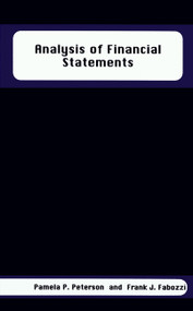 Analysis of Financial Statements - 9781883249595 by Pamela P. Peterson, Frank J. Fabozzi, 9781883249595