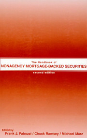 The Handbook of Nonagency Mortgage-Backed Securities by Frank J. Fabozzi, Chuck Ramsey, Michael Marz, 9781883249687