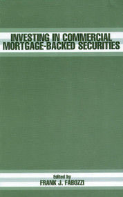 Investing in Commercial Mortgage-Backed Securities by Frank J. Fabozzi, 9781883249885