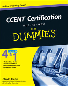 CCENT Certification All-in-One For Dummies by Glen E. Clarke, 9780470647486