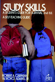 Study Skills (A Student's Guide to Survival) by Robert A. Carman, W. Royce Adams, 9780471889113