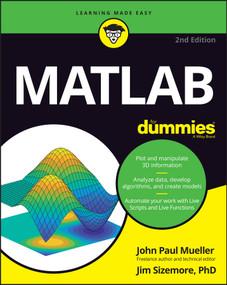 MATLAB For Dummies by John Paul Mueller, 9781119796886