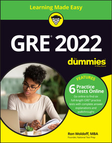 GRE 2022 For Dummies by Ron Woldoff, 9781119811497
