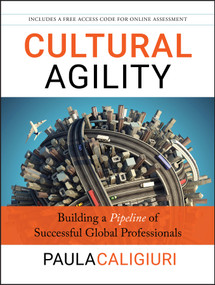 Cultural Agility (Building a Pipeline of Successful Global Professionals) by Paula Caligiuri, 9781118275078