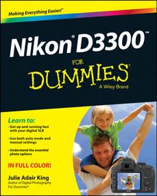 Nikon D3300 For Dummies by Julie Adair King, 9781118204979