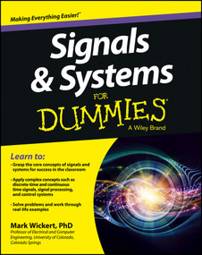 Signals and Systems For Dummies by Mark Wickert, 9781118475812