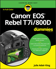 Canon EOS Rebel T7i/800D For Dummies by Julie Adair King, 9781119399773