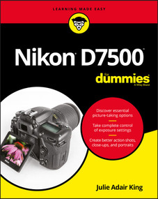 Nikon D7500 For Dummies by Julie Adair King, 9781119448327