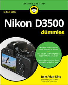 Nikon D3500 For Dummies by Julie Adair King, 9781119561835