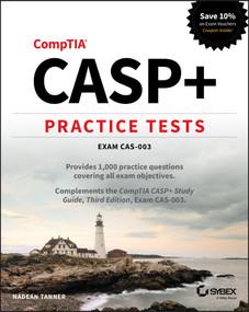 CASP+ Practice Tests (Exam CAS-003) by Nadean H. Tanner, 9781119683728