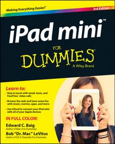 iPad mini For Dummies by Edward C. Baig, Bob LeVitus, 9781118933527