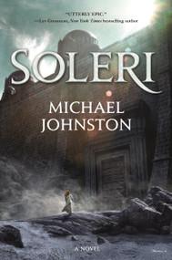 Soleri by Michael Johnston, 9781250813602