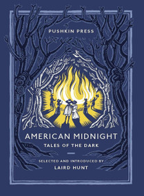 American Midnight (Tales of the Dark) by Laird Hunt, Various, 9781782275954