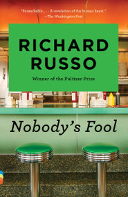 Nobody's Fool - 9780679753339 by Richard Russo, 9780679753339