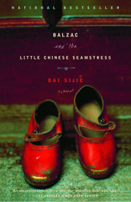Balzac and the Little Chinese Seamstress (A Novel) by Dai Sijie, 9780385722209