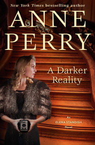 A Darker Reality (An Elena Standish novel) by Anne Perry, 9780593159361