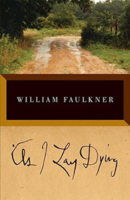 As I Lay Dying by William Faulkner, 9780679732259