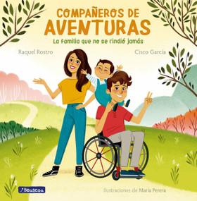 Compañeros de aventuras / Partners in All Adventures by Cisco Garcia, Raquel Rostro, 9788448857110