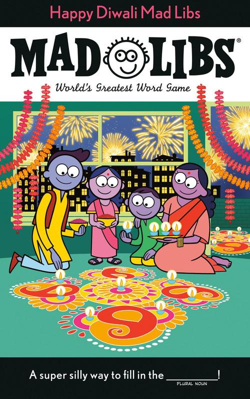 Happy Diwali Mad Libs by Shweta Jha, 9780593094006