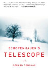 Schopenhauer's Telescope (A Novel) by Gerald Donovan, 9781582433103