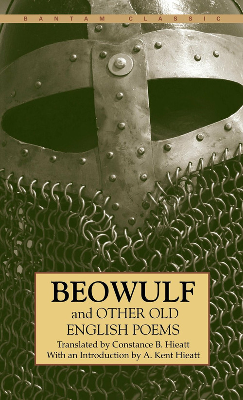 Beowulf and Other Old English Poems by Constance Hieatt, 9780553213478