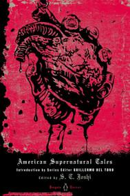 American Supernatural Tales - 9780143122371 by S. T. Joshi, S. T. Joshi, Guillermo del Toro, 9780143122371