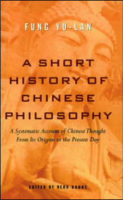 A Short History of Chinese Philosophy by Yu-lan Fung, Derk Bodde, 9780684836348