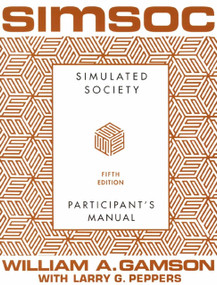 SIMSOC: Simulated Society, Participant's Manual (Fifth Edition (Participant's Manual)) by William A. Gamson, Larry G. Peppers, 9780684871400
