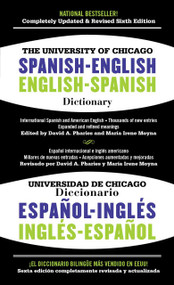The University of Chicago Spanish-English Dictionary, 6th Edition by David A. Pharies, María Irene Moyna, 9781451669107