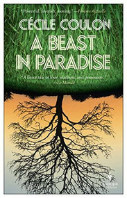 A Beast in Paradise by Cécile Coulon, Tina Kover, 9781609456474