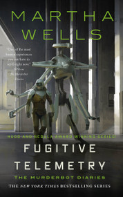 Fugitive Telemetry by Martha Wells, 9781250765376