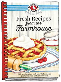 Fresh Farmhouse Recipes by Gooseberry Patch, 9781620934463