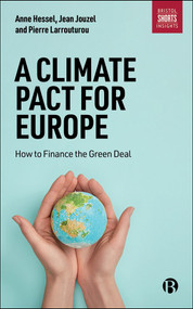 A Climate Pact for Europe (How to Finance the Green Deal) by Pierre Larrouturou, Anne Hessel, Jean Jouzel, 9781529219135